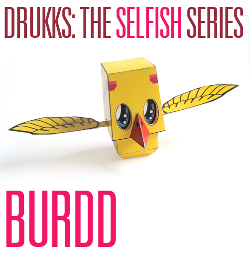Drukks: the Selfish Series